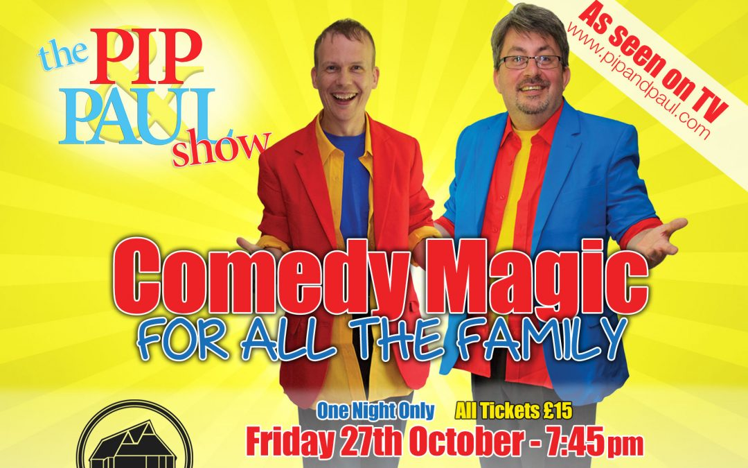 Pip & Paul Show Live in Oxted
